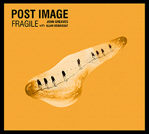 Nouvel album de Post Image : Fragile